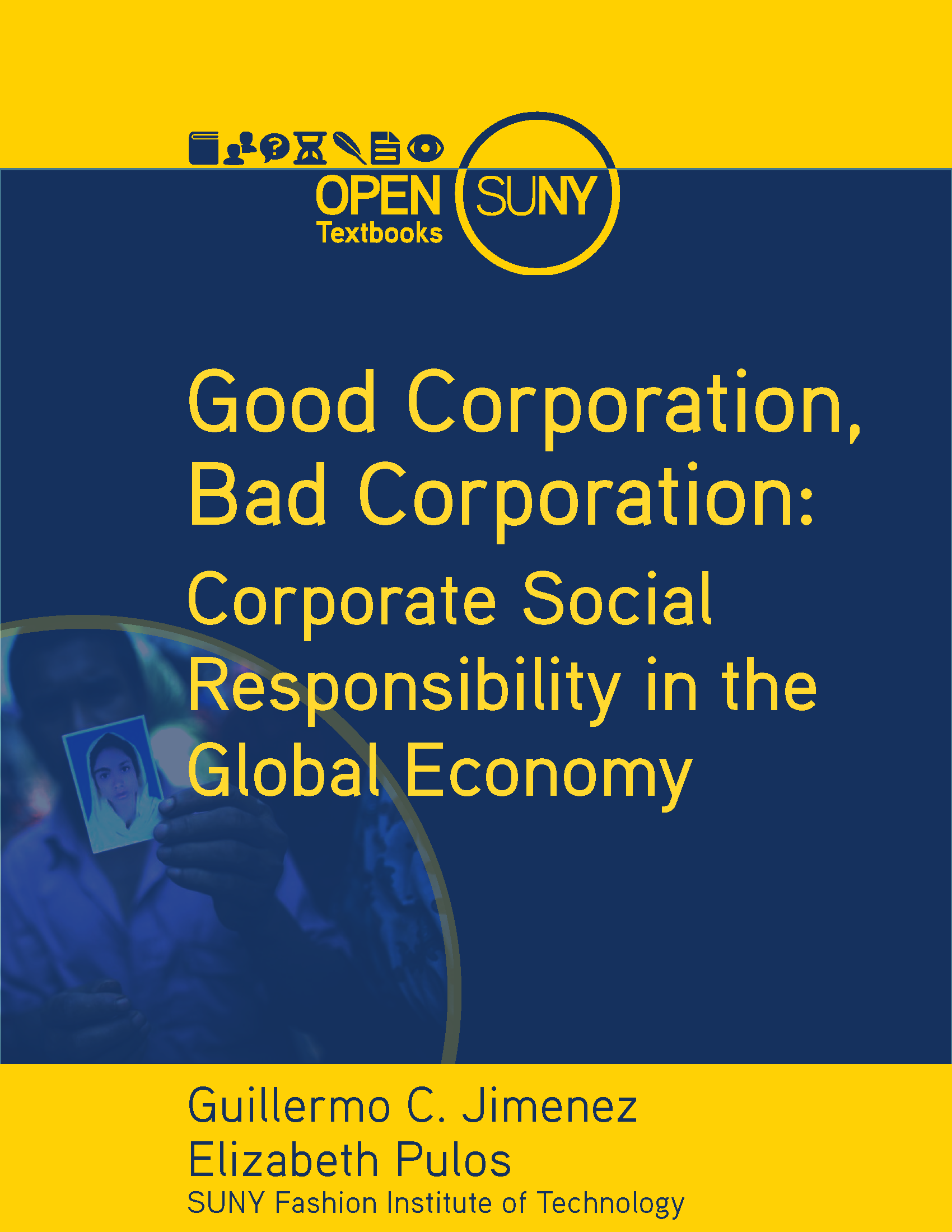 Cover image for Good Corporation, Bad Corporation: Corporate Social Responsibility in the Global Economy