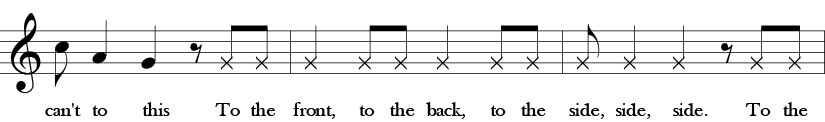 "Fifth phrase of three measures of ""Here We Go, Zudio."" 1/8 C, 1/4 A, 1/4 G, 1/8 rest, and then only rhytm for rest of line1/8, 1/8. 1/4, 1/8, 1/8, 1/4, 1/8, 1/8. 1/8, 1/4, 1/4 1/8 rest, 1/8, 1/8. Lyrics can't to this. To the front, to the back, to the side, side, side. To the . . ."