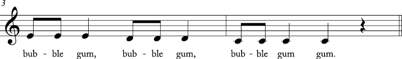 4/4 time signature C major key. Last two measures have stepwise descending motion from E to C. Lyrics are bubble gum..