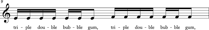 4/4 time signature C major key. Second measure has stepwise ascending motion from E to F. Lyrics are triple double bubble gum..