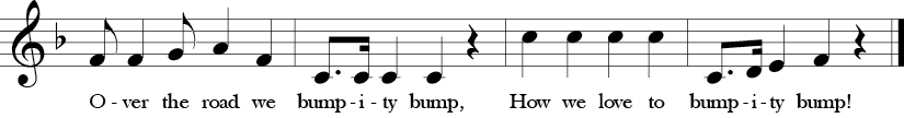 "4/4 Time Signature. F Major. Last four measures of ""Bumpity Bump."" Treble clef melody with syncopation, dotted rhythms, and fun lyrics."