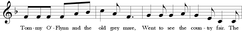 """6/8 Time Signature. F Major. First four measures of """"Tommy O'Flynn."""" Treble clef melody with the feel of 3s due to time signature."""
