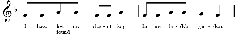 "2/4 Time Signature. F Major. Last four measures of ""I Have Lost my Closet Key"" with simple three note melody F, G, and A, which is Do, Re, Mi in solfege."