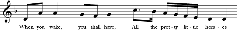 "2/4 Time Signature. D minor. Second 4 measures of ""All the Pretty Little Horses."" Repeats same notes but different lyrics than 1st 4 measure phrase."