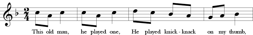 F Major. 2/4 Time Signature. First four measures of This Old Man.