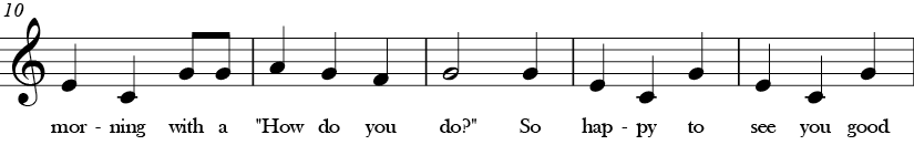 C Major. 3/4 Time signature. Last five measures of Good Morning.