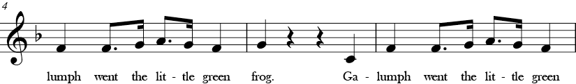 F Major. 4/4 Time signature. Second three measures of Galumph Went the Little Green Frog One Day.