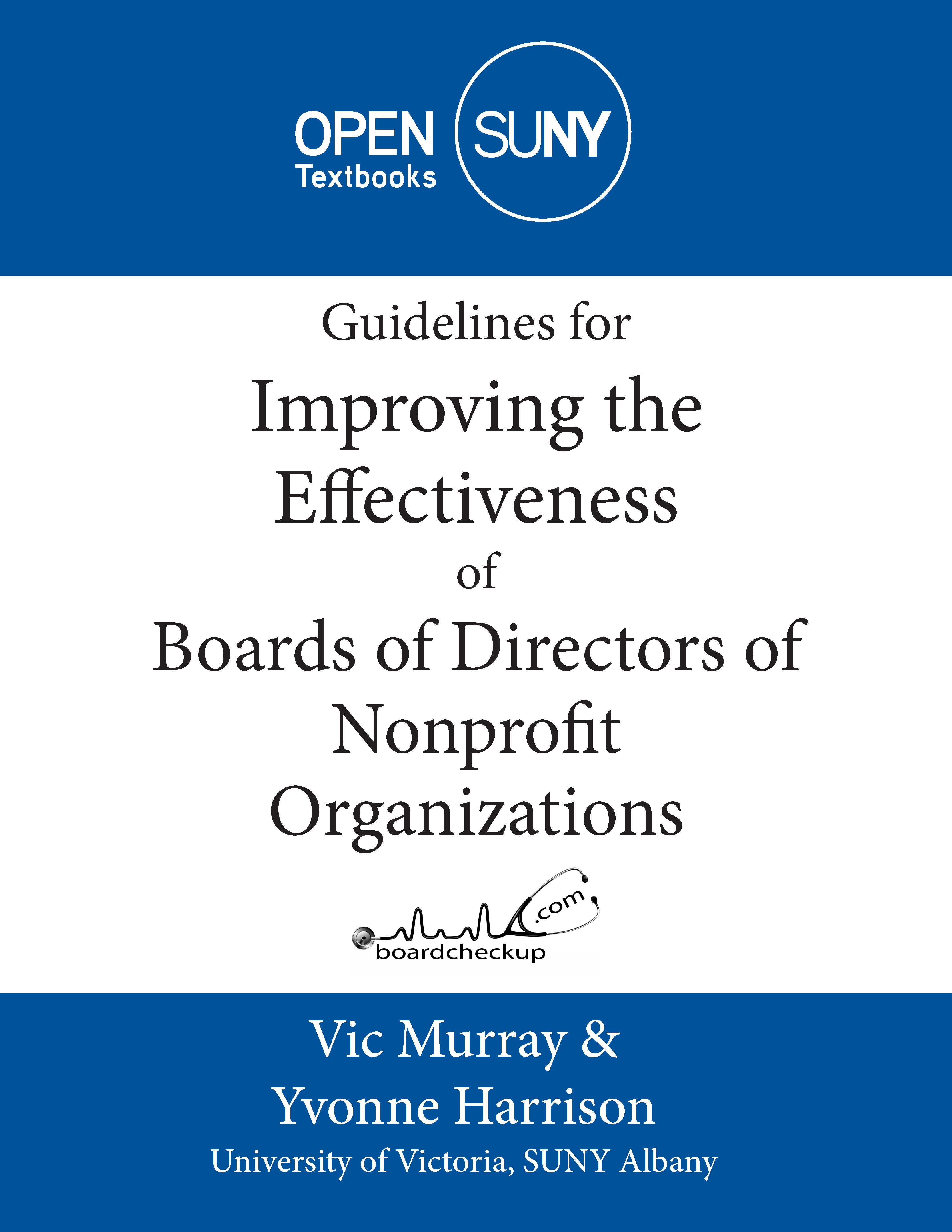 Cover image for Guidelines for Improving the Effectiveness of Boards of Directors of Nonprofit Organizations