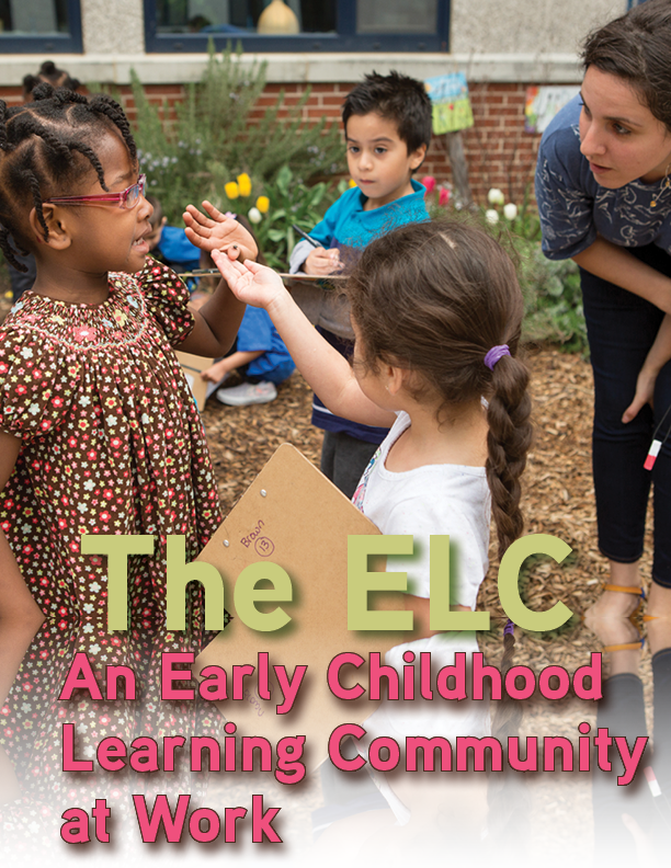 Cover image for The ELC: An Early Childhood Learning Community at Work