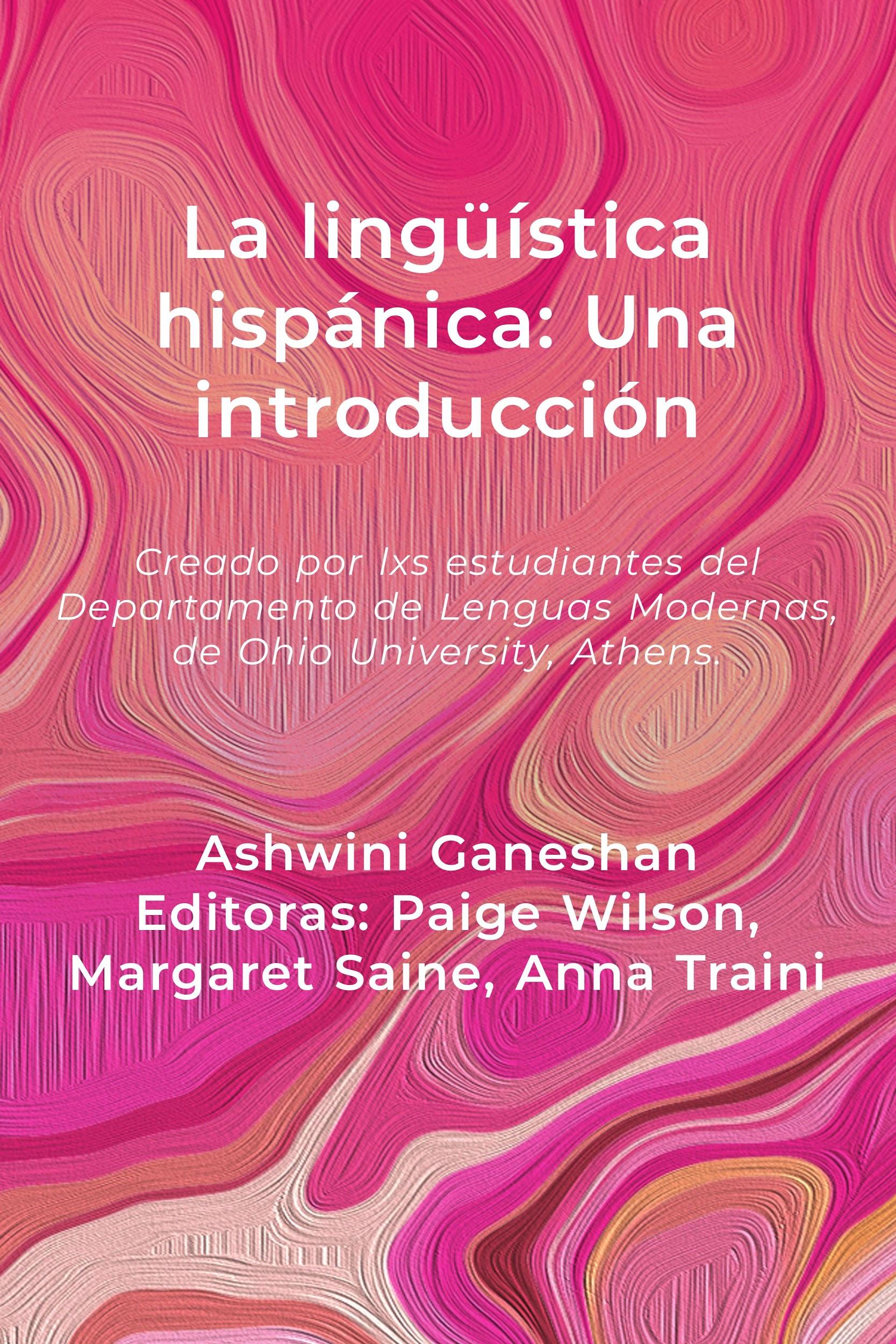 Book cover of La linguistica hispanica: una introduccion