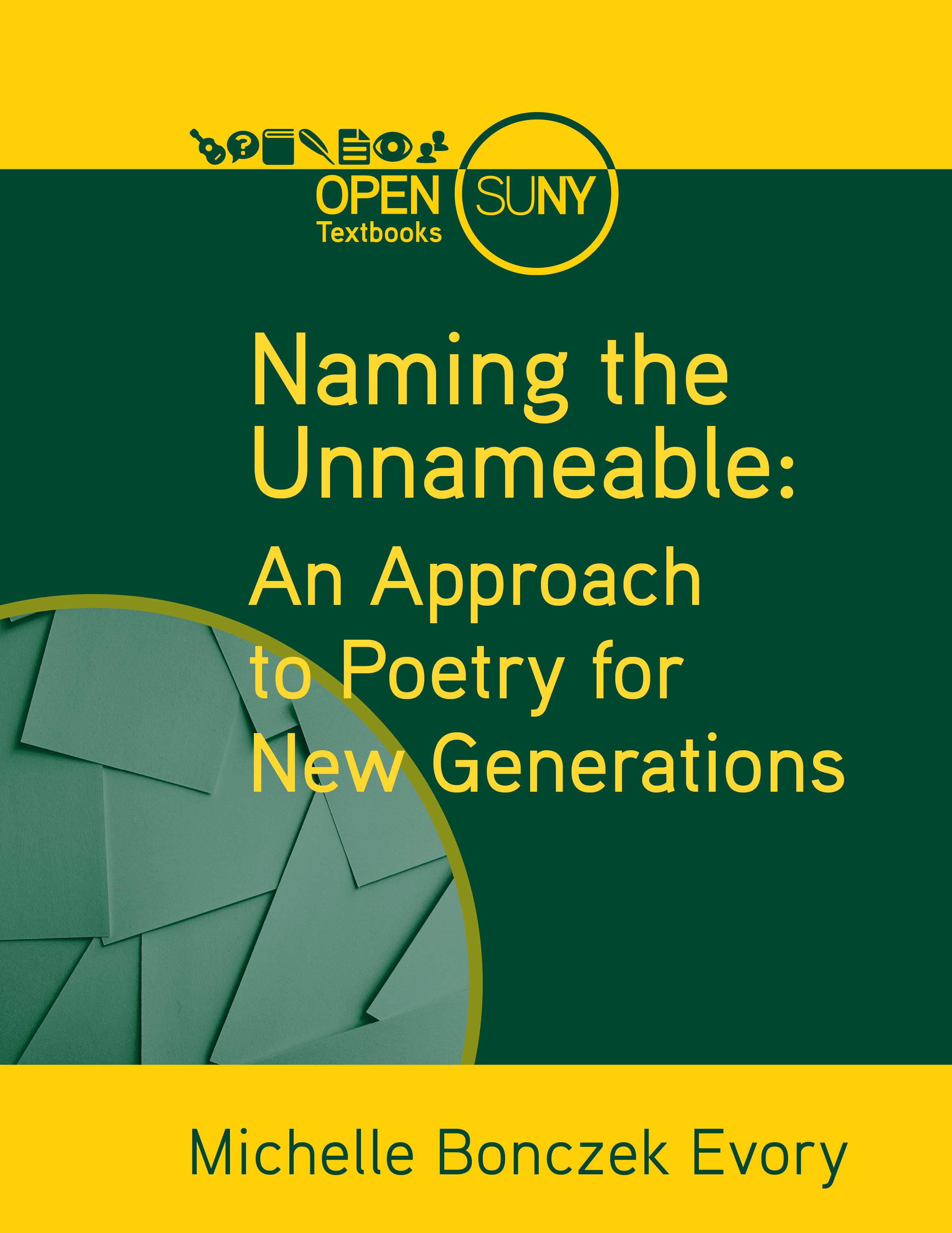 Cover image for Naming the Unnameable: An Approach to Poetry for New Generations